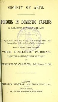 Arsenic 3: Poisons in Domestic Fabrics